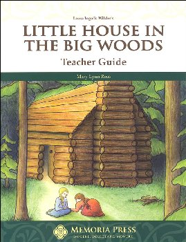 Little House in the Big Woods Teacher Guide