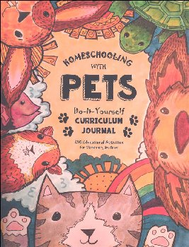 Homeschooling with Pets Do-It Yourself Curriculum Journal