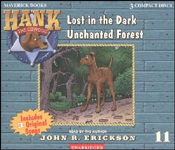 Hank #11 - Lost in the Dark Unchanted Forest Audio CD