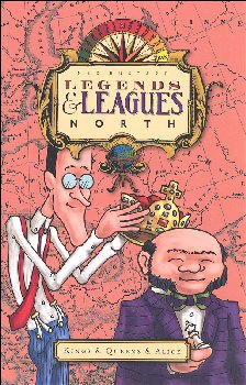 Legends & Leagues North: Kings & Queens & Alice