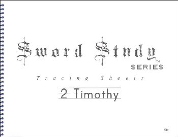 2 Timothy Sword Study Tracing Sheet - King James Version