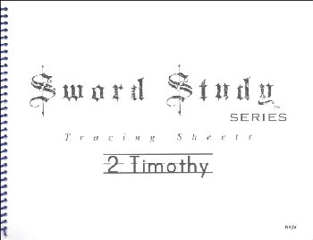 2 Timothy Sword Study Tracing Sheet - New King James Version