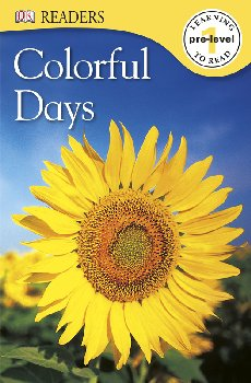 Colorful Days (DK Reader Pre-Level 1)