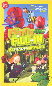 Funny Fill-In: My Backyard Adventure (National Geographic Kids)