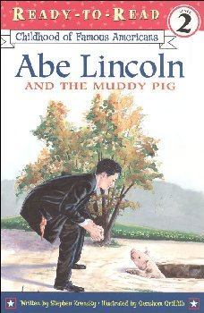 Abe Lincoln and the Muddy Pig (RTR COFA)