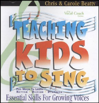 Teaching Kids to Sing - Essential Skills CD