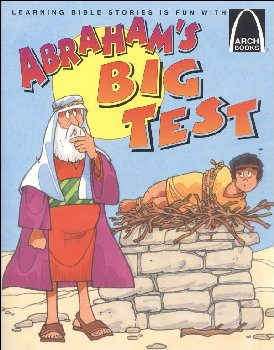 Abraham's Big Test (Arch Book)