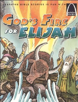 God's Fire for Elijah (Arch Book)