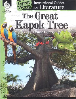 Great Kapok Tree: Instructional Guides for Literature (Great Works)
