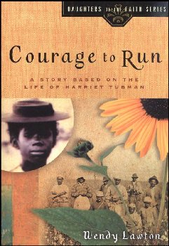 Courage to Run (Harriet Tubman) Dghtrs of Fai