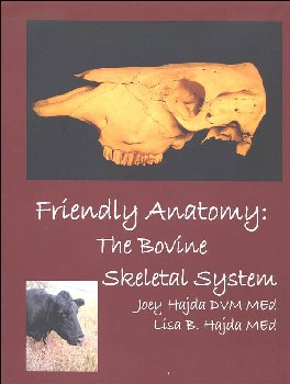 Friendly Anatomy: Bovine Skeletal System Printed Guidebook