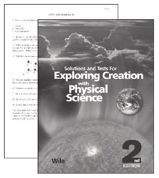 Exploring Creation with Physical Science Solution Manual w/ Tests