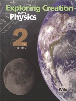 Exploring Creation w/ Physics Textbook