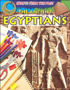 Ancient Egyptians (Crafts from the Past)