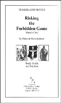 Study Guide for Risking the Forbidden Game