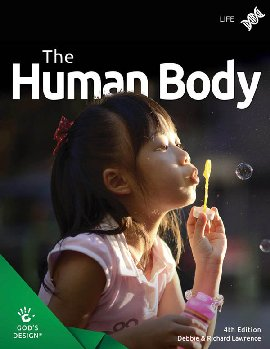 Human Body Stdt 4th Ed(God's Design for Life)