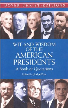 Wit and Wisdom of the American Presidents (Thrift Edition)