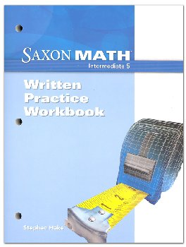 Saxon Math Intermediate 5 Written Pract Wrkbk