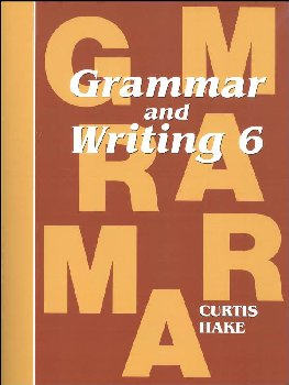 Grammar & Writing 6 Student Textbook 1st Edition