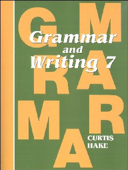 Grammar & Writing 7 Student Textbook 1st Edition