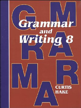Grammar & Writing 8 Student Textbook 1st Edition
