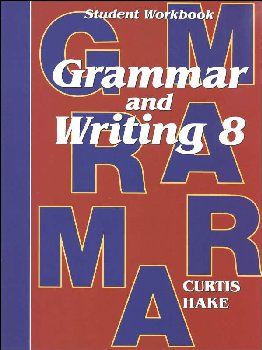 Grammar & Writing 8 Student Workbook 1st Edition
