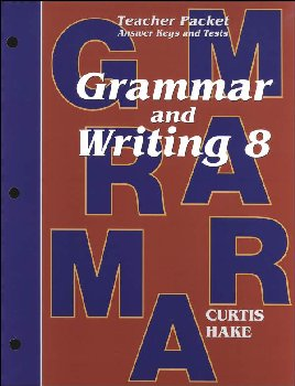 Grammar & Writing 8 Teacher Packet 1st Edition