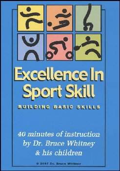 Excellence in Sport Skill: Bldg Basic Skills