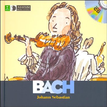 First Discovery Music: Johann Sebastian Bach Book and CD