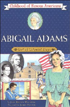Abigail Adams (Childhood of Famous Americans)
