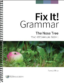 Fix It! Grammar Teacher's Manual Book 1: The Nose Tree