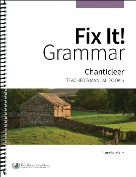 Fix It! Grammar Teacher's Manual Book 5:Chanticleer