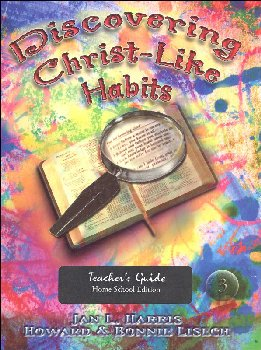 Discovering Christ Like Habits Teacher Guide
