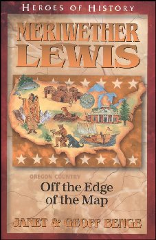 Meriwether Lewis (Heroes of History)