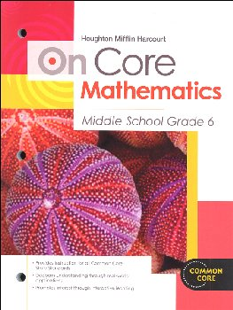 On Core Mathematics Student Edition Worktext Grade 6