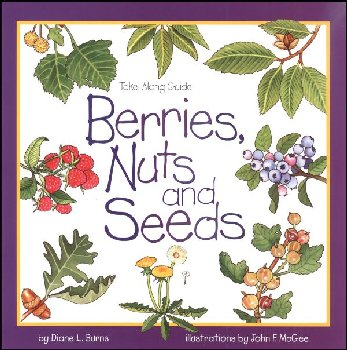 Berries, Nuts and Seeds (Take-Along Guide)