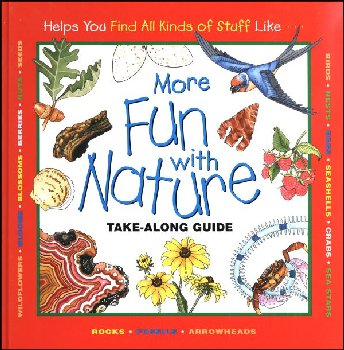 More Fun with Nature: Take-Along Guide