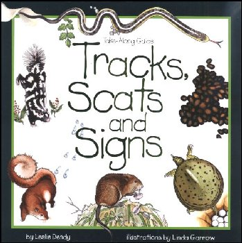 Tracks, Scats and Signs (Take-Along Guide)