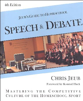 Jeub's Guide to Homeschool Speech & Debate 4th Edition