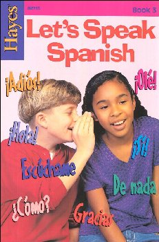 Let's Speak Spanish Book 3