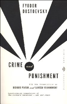 Crime and Punishment: A Novel in Six Parts With Epilogue