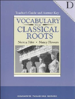 Vocabulary From Classical Roots D Teacher Guide and Key