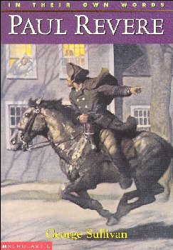 Paul Revere (In Their Own Words)