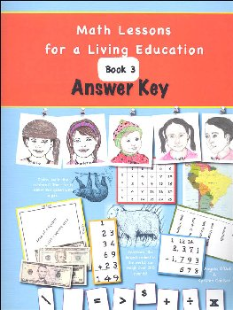 Math Lessons for Living Education: Book 3 Answer Key