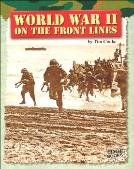 World War II on the Front Lines (Life on the Front Lines)