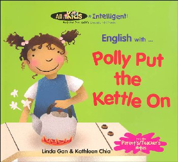 English with ... Polly Put the Kettle On (All Kids R Intelligent! )