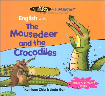 English with? The Mousedeer and the Crocodiles (All Kids R Intelligent!)
