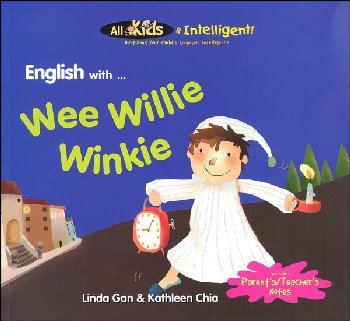 English with ... Wee Willie Winkie (All Kids R Intelligent! )