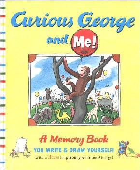 Curious George and Me! A Memory Book