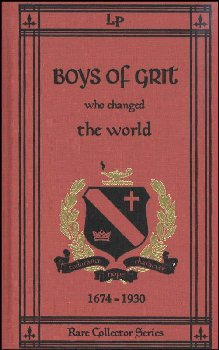 Boys of Grit Who Changed the World